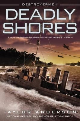 Deadly Shores (Destroyermen #9) by Taylor Anderson