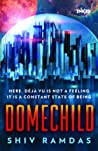 Domechild by Shiv Ramdas