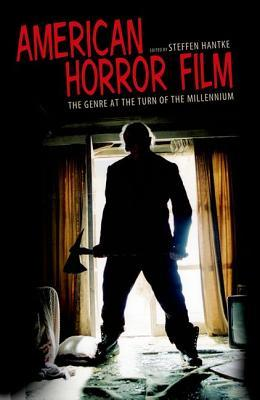 American Horror Film: The Genre at the Turn of the Millennium