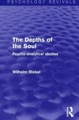The Depths of the Soul: Psycho-Analytical Studies
