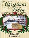 The Christmas Token (Hardman Holidays, #2)