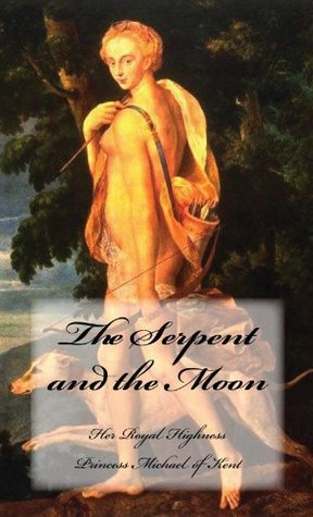 The Serpent and the Moon by Michael of Kent