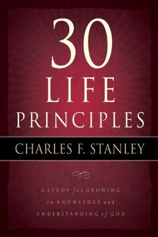 30 Life Principles (Life Princi - Charles Stanley