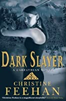 Dark Slayer: The 'Dark' Carpathian Series: Book 20