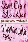 Brinquedos Mortais - O Homúnculo (Portuguese Edition)
