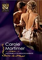 Lady Arabella's Scandalous Marriage (The Notorious St Claires, #4)