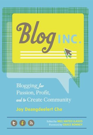 Blog, Inc. by Joy Deangdeelert Cho