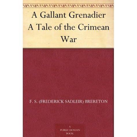a gallant grenadier brereton frederick sadleir