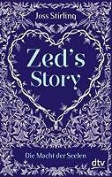 Zed's Story Die Macht der Seelen
