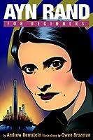 Ayn Rand For Beginners (For Beginners (Steerforth Press))
