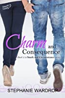 Charm and Consequence (Snark and Circumstance)