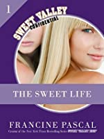 The Sweet Life 1: An E-Serial