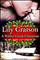 A Willow Creek Christmas (Willow Creek, #6)