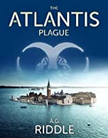 The Atlantis Plague (The Origin Mystery, #2)