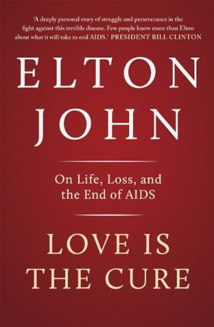 Love is the Cure: On Life, Loss, and the End of AIDS by