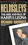 The Helmsleys: The Rise and Fall of Harry and Leona Helmsley
