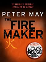 The Firemaker (China Thrillers #1)