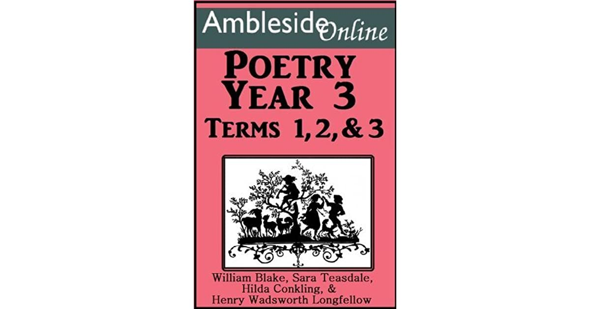 Amblesideonline Poetry Year 3 Terms 1 3 By Leslie Laurio