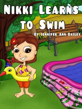 Nikki Learns to Swim (Children's Bedtime Books)