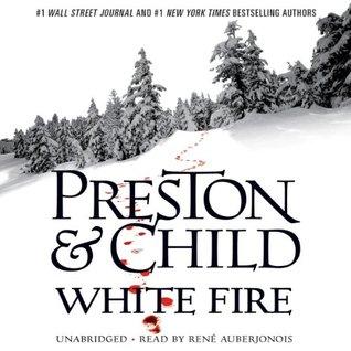 Ebook White Fire Pendergast 13 By Douglas Preston