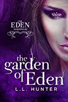 The Garden of Eden (The Eden Chronicles #1)