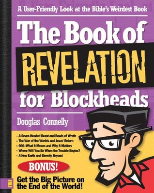 The Book of Revelation for Blockheads by Douglas Connelly