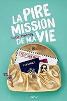 La pire mission de ma vie (Also Known As, #1)