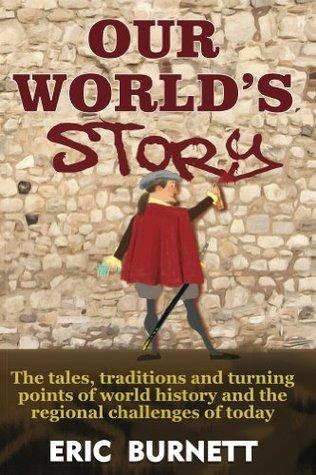 Our Worlds Story Eric Burnett