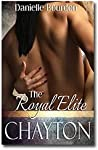 Chayton (Royal Elite, #3)