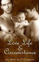 Love Life & Circumstance