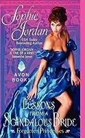Lessons from a Scandalous Bride (Forgotten Princesses #2)