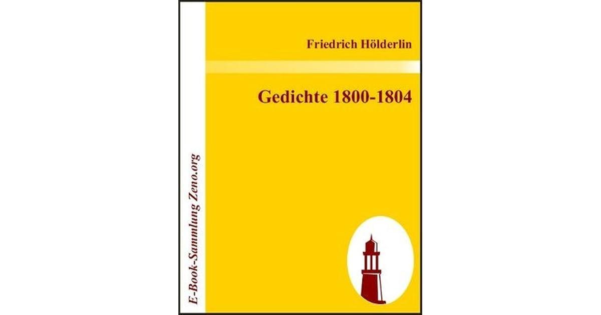 Gedichte 1800 1804 By Friedrich Hölderlin