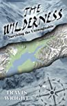 The Wilderness: Surviving the Unimaginable