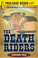The Death Riders (Prologue Western)