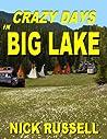 Crazy Days in Big Lake (Big Lake, #3)