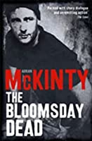 The Bloomsday Dead (Dead Trilogy #3)
