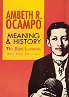 Meaning and History: The Rizal Lectures (Revised Edition)
