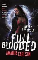 Full Blooded (Jessica McClain, #1)