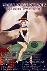 Short Story Strands: Halloween 2012 Edition