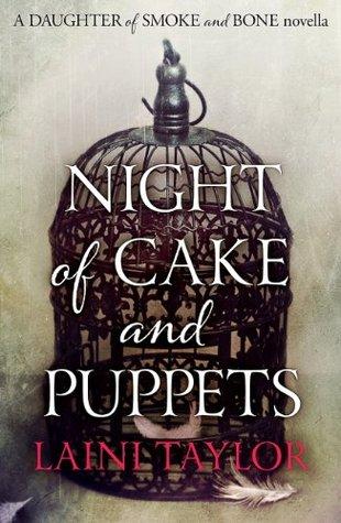 Night of Cake and Puppets (Daughter of Smoke & Bone, #2.5)