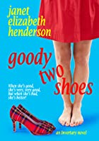 Goody Two Shoes (Invertary, #2)