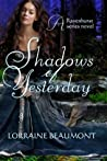 Shadows of Yesterday (Ravenhurst, #2)