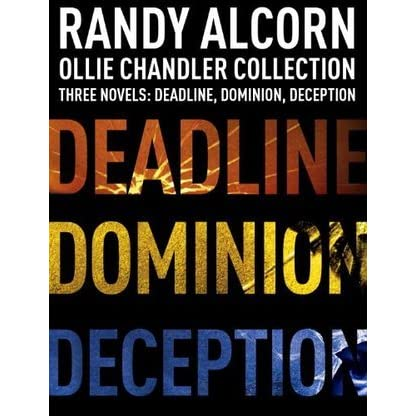 Ollie chandler collection three novels deadline dominion ollie chandler collection three novels deadline dominion deception by randy alcorn fandeluxe Document