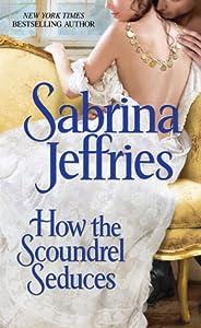 How the Scoundrel Seduces (The Duke's Men, #3)