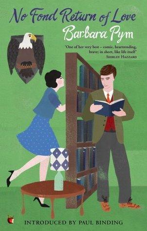 No Fond Return Of Love (Virago Modern Classics Book 271)