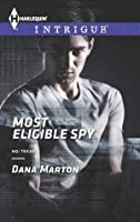 Most Eligible Spy (HQ: Texas)