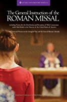 The General Instruction of the Roman Missal (Liturgy Documentary Series)