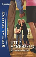 Little Matchmakers (Harlequin Special Edition)