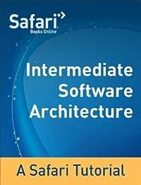 Intermediate Software Architecture