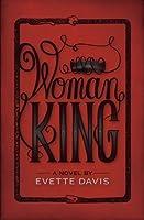 Woman King (Dark Horse Trilogy, #1)